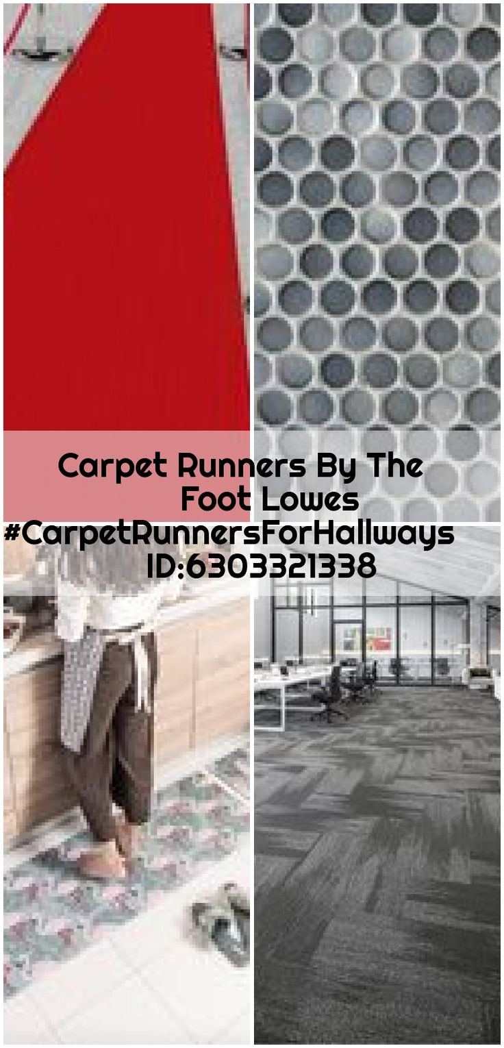 Best Carpet Runners By The Foot Lowes Carpetrunnersforhallways Id 6303321338 Carpet Runners By The 400 x 300