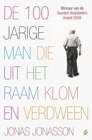 De 100-jarige man die uit het raam klom en verdween | Jonas Jonasson | Literaire Fictie | WPG