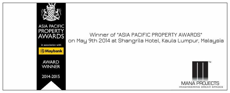 """Winner Of """"ASIA PACIFIC PROPERTY AWARDS"""" Mana Projects"""