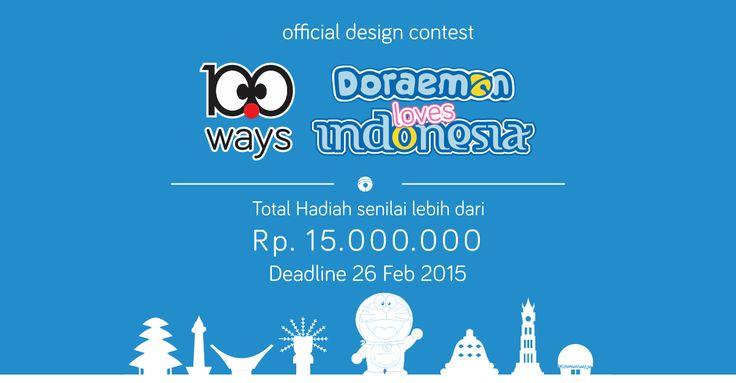 100 Ways Doraemon Loves Indonesia - DL 26 Februari 2015 - Total Hadiah Rp 6jt + Special Doraemon Limited-Edition Merchandise + Tiket Doraemon Expo Jakarta @Ancol Beach City Mall info: info@rupawa.com WA: 08987888356