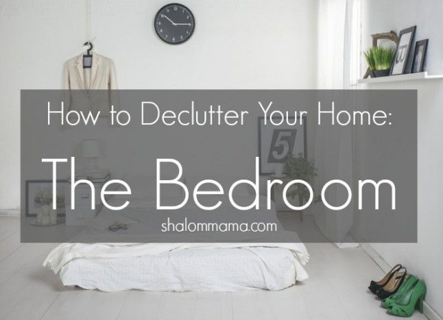 17 best ideas about declutter your home on pinterest for Declutter bedroom ideas