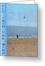 Fly Into The Wind Greeting Card