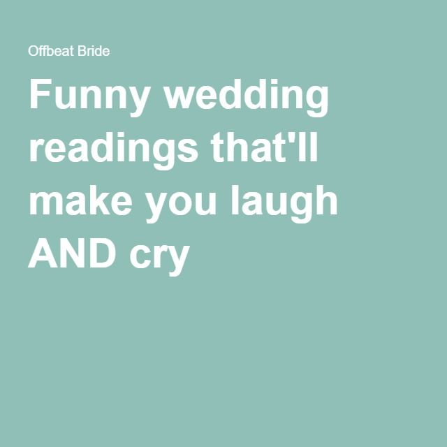 Funny Wedding Readings To Make You Laugh And Cry Wedding Ceremony Script Funny Wedding