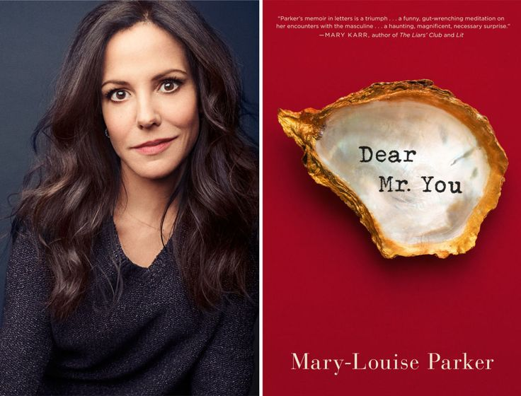 Dear Future Man Who Loves My Daughter - Letter By Actress Mary-Louise Parker.  Adapted from her new memoir, Dear Mr. You (Scribner, $25), out this month.​