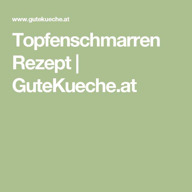 Topfenschmarren Rezept | GuteKueche.at