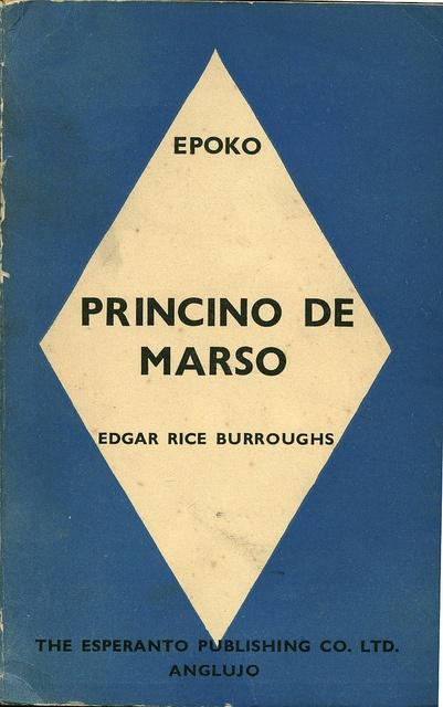 Esperanto book of Edgar Rice Burroughs - Princino de Marso ( a princess of Mars. Published by The Esperanto Publishing Co. Ltd in 1938