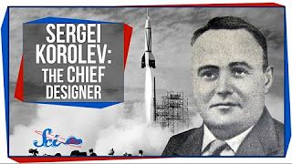 Great Minds: Sergei Korolev, The Chief Designer - YouTube