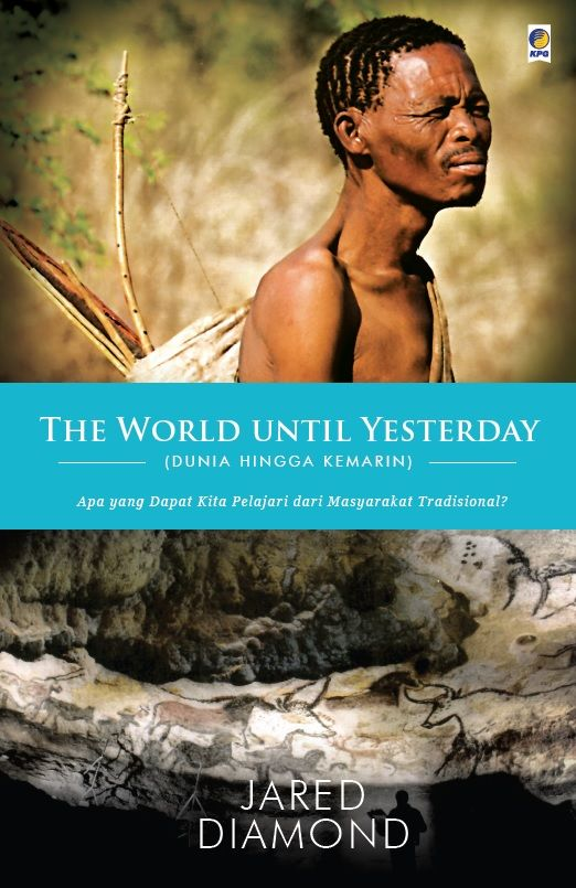 The World Until Yesterday by Jared Diamond. Published on 8 June 2015.