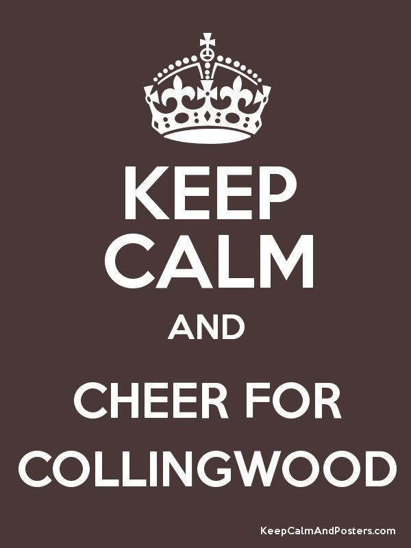 Keep Calm and CHEER FOR COLLINGWOOD Poster