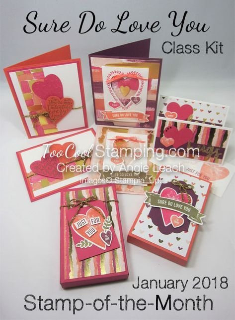 January Stamp-of-the-Month Class Kit featuring the Sure Do Love You stamp set & Painted With Love Designer Series Paper! Includes stamp set, bonus products, supplies needed to create 8 projects, instructions PDF & video tutorial. Register by January 15, 2018.