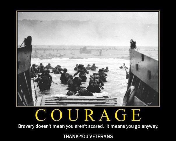 Bravery doesn't mean you aren't scared. It means you go anyway. THANK YOU to our veterans and Service members.