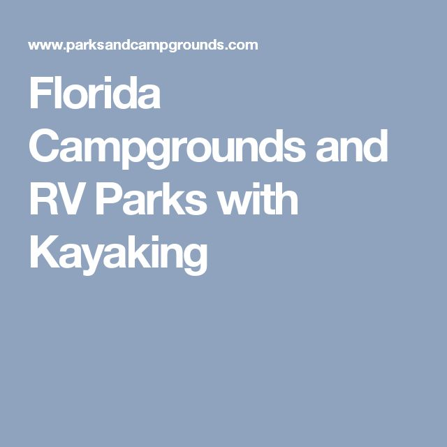Florida Campgrounds and RV Parks with Kayaking