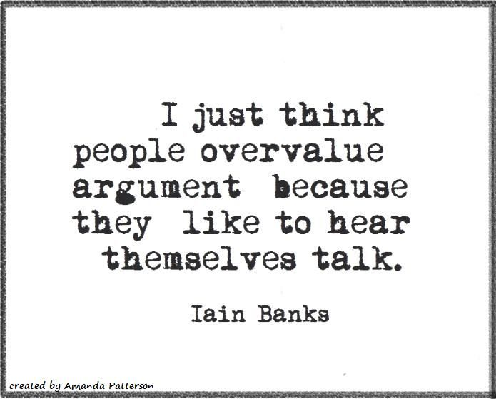 Quotable - Iain Banks