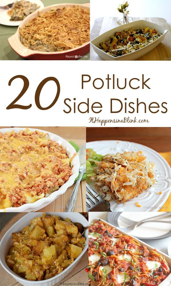 20 Potluck Side Dishes  |  ItHappensinaBlink.com  |  Great side dishes for Thanksgiving, Christmas, or church potluck meals