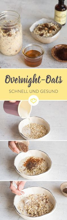 gibt keine Ausreden mehr für ein gesundes Frühstück, es gibt Overnight Oats. Heute abend zubereiten und morgen früh genießen.
