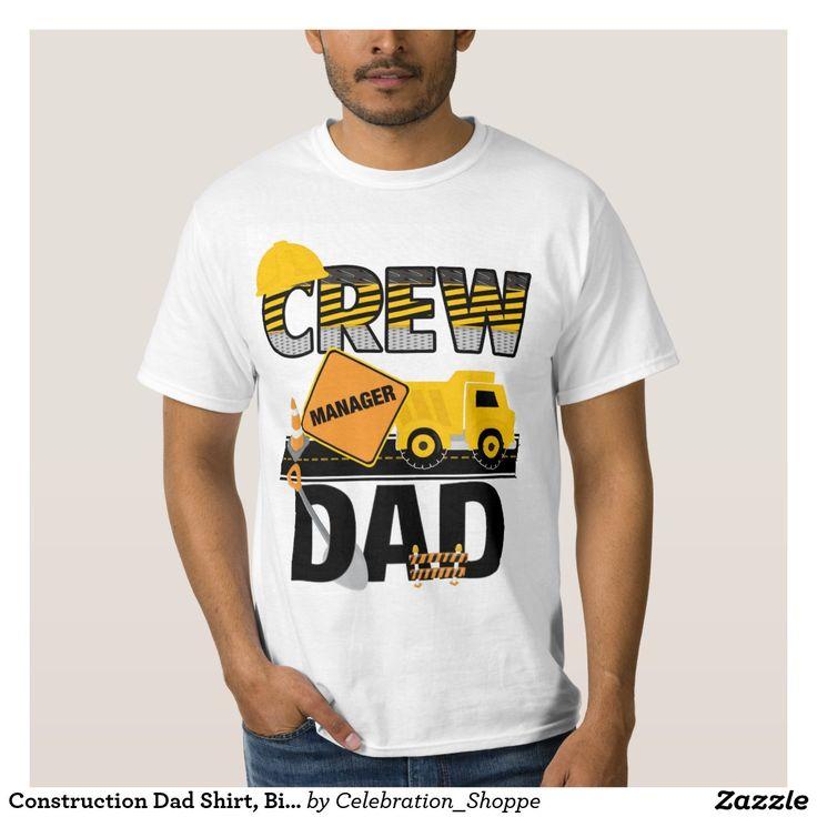 Construction Dad Shirt, Birthday Shirt, Dump Truck T Shirt