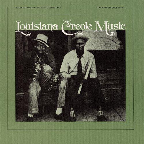Louisiana Creole Music [CD]