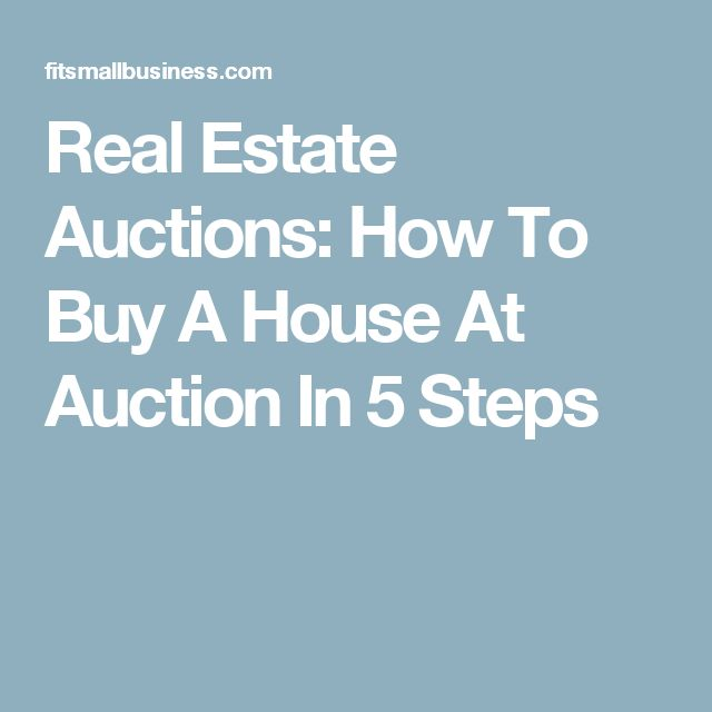 Real Estate Auctions: How To Buy A House At Auction In 5 Steps