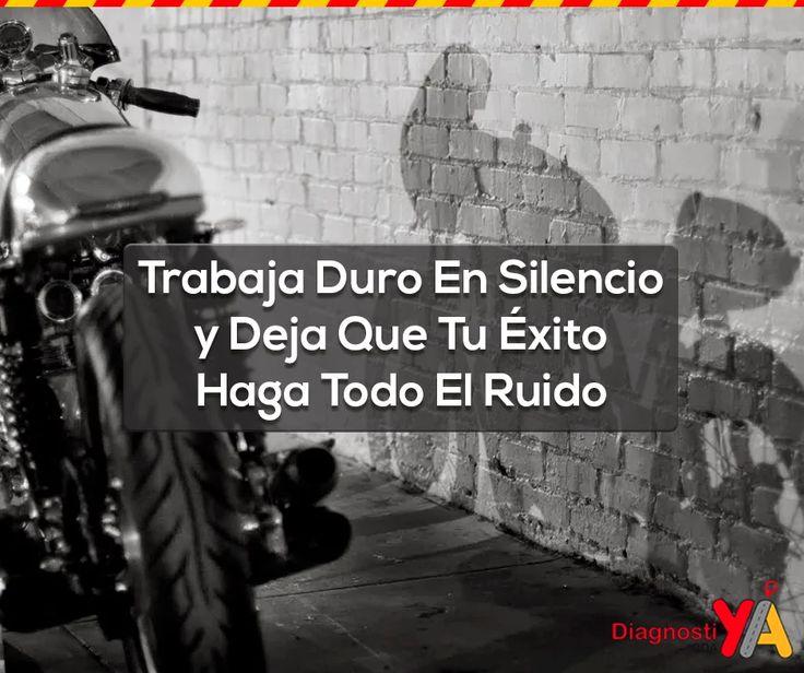 Foto: Deja que tu éxito haga todo el ruido. #CDADiagnostiya #YoPuedo