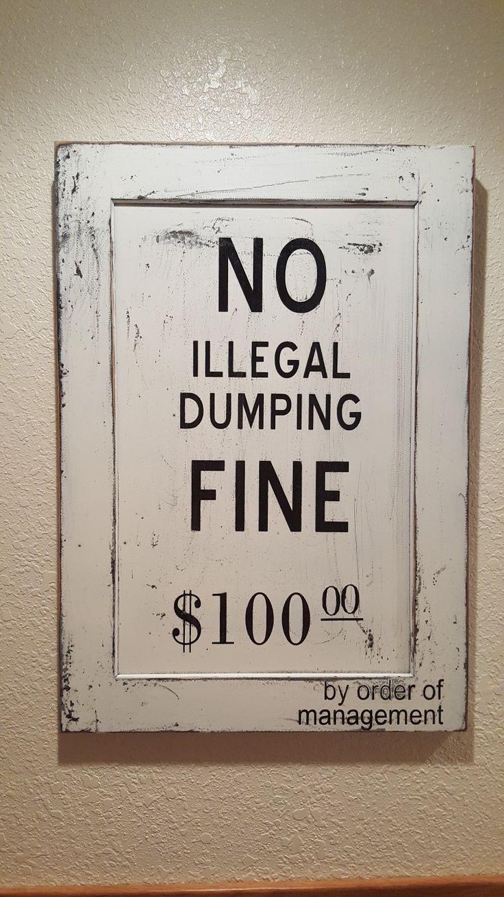 Dirty bathroom signs - No Dumping Sign For Bathroom