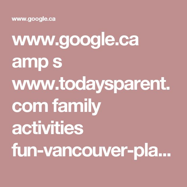 www.google.ca amp s www.todaysparent.com family activities fun-vancouver-playgrounds amp