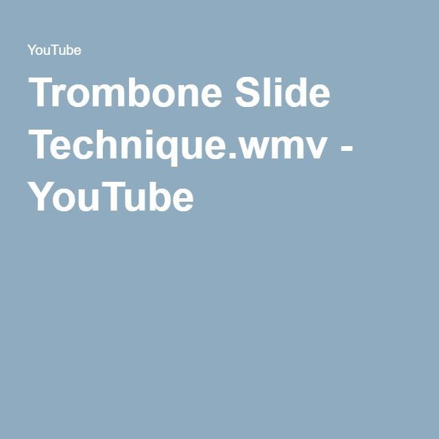 Trombone Slide Technique.wmv - YouTube