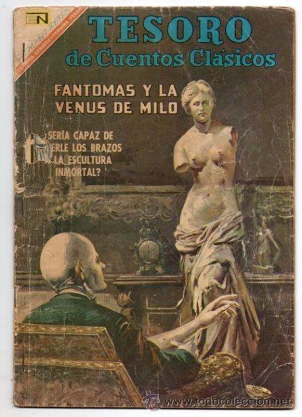 TESORO DE CUENTOS CLASICOS # 119 NOVARO 1967 FANTOMAS Y LA VENUS DE MILO RUBEN LARA