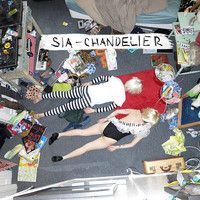 Sia - Chandelier by Sia