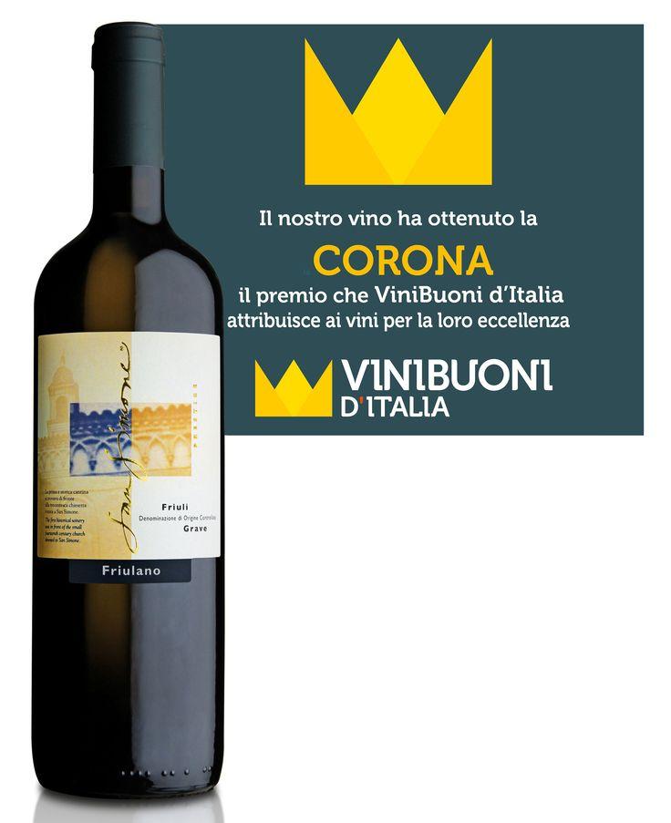 """Il nostro Friulano Friuli Doc Grave """"Linea Prestige"""" 2015 ha ottenuto il massimo riconoscimento della guida Vini Buoni d'Italia. #Corona #ViniBuonidItalia #proud #happy"""