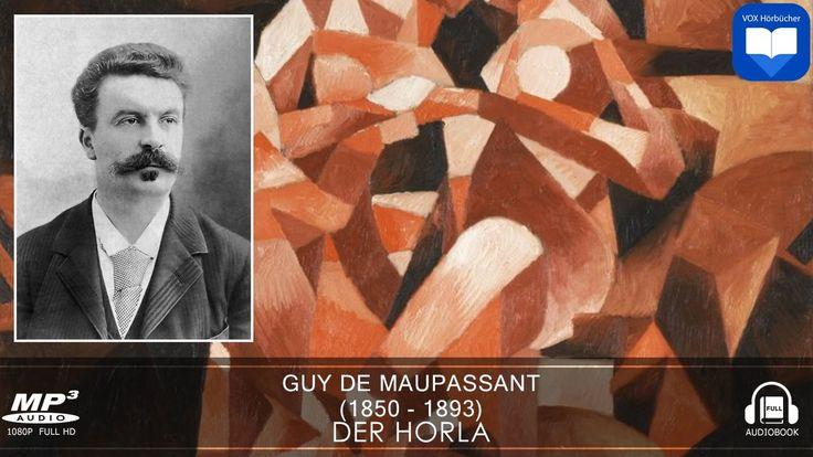 Hörbuch: Der Horla von Guy de MAUPASSANT | Komplett | Deutsch