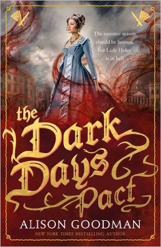 The Dark Days Pact: A Lady Helen Novel: Amazon.co.uk: Alison Goodman: 9781406358971: Books