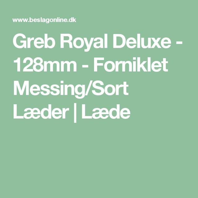 Greb Royal Deluxe - 128mm - Forniklet Messing/Sort Læder | Læde