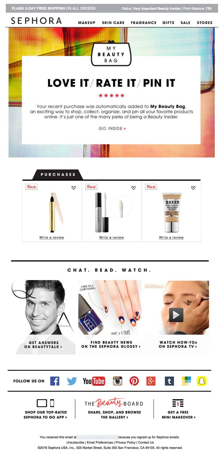 Sephora sends out an e-mail post purchase encouraging consumers to Pin and share their purchases.