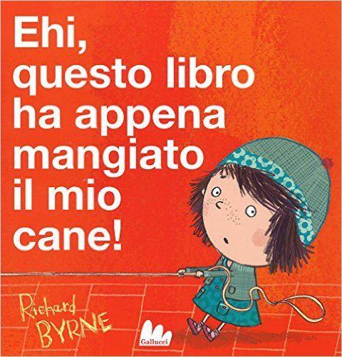 Amazon.it: Ehi, questo libro ha appena mangiato il mio cane! - Richard Byrne - Libri. Cercasi bravo lettore che faccia capire a questo libro dispettoso chi comanda. Età di lettura: da 3 anni.