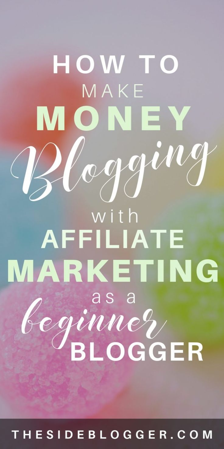 How to Make Money Blogging with Affiliate Marketing – A Detailed Guide – The Side Blogger | Blogging + Design + Marketing Tips