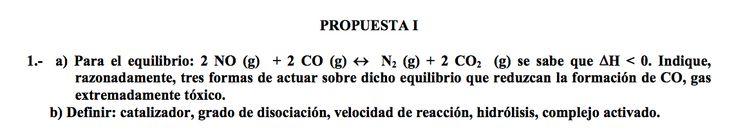 Ejercicio 1, propuesta 1, JUNIO 2003-2004. Examen PAU de Química de Canarias. Contiene pregunta sobre CINÉTICA QUÍMICA.