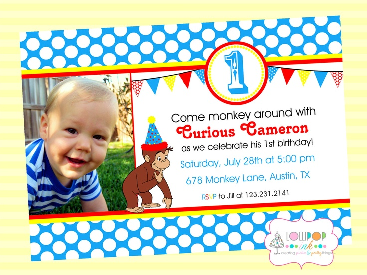 Curious George Photo Invite, Personalized Photo Invitation, Printable Curious George Photo Invitation