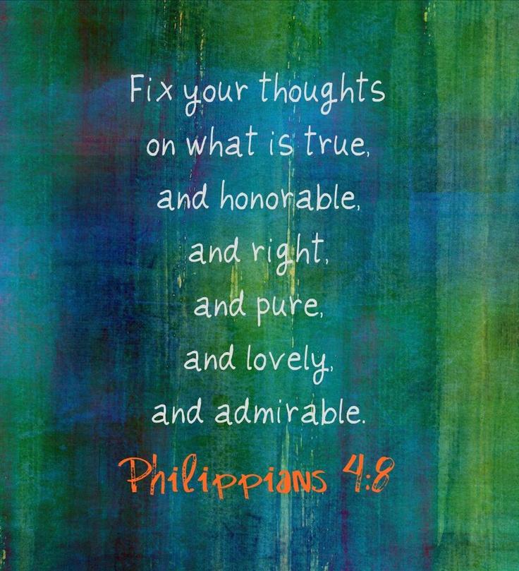 #Scripture                                Philippians 4:8