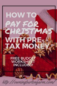 How to Pay for Christmas with Pre-Tax Money - You've got to read this! It makes…