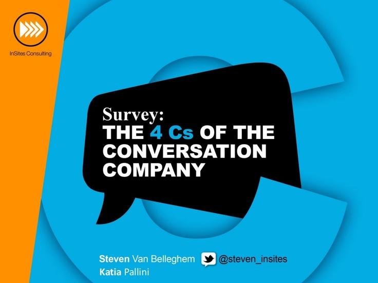 the-4cs-of-the-conversation-company by steven van belleghem via Slideshare