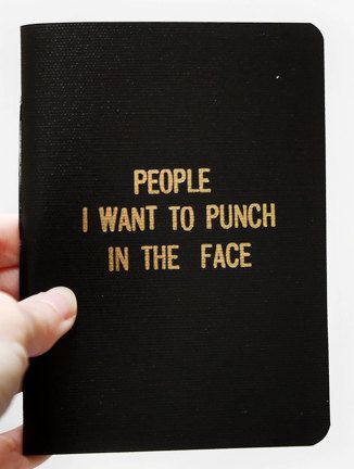 The HANDBOUND ORIGINAL Rude Little Black Book   The handy RUDE little black book will fit right in your pocket or purse (approx. 5 X 3.5).  This would be very useful. It's a journal to write your frustrations into.