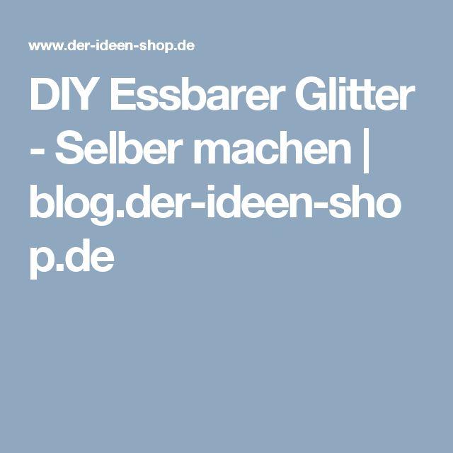 DIY Essbarer Glitter - Selber machen | blog.der-ideen-shop.de