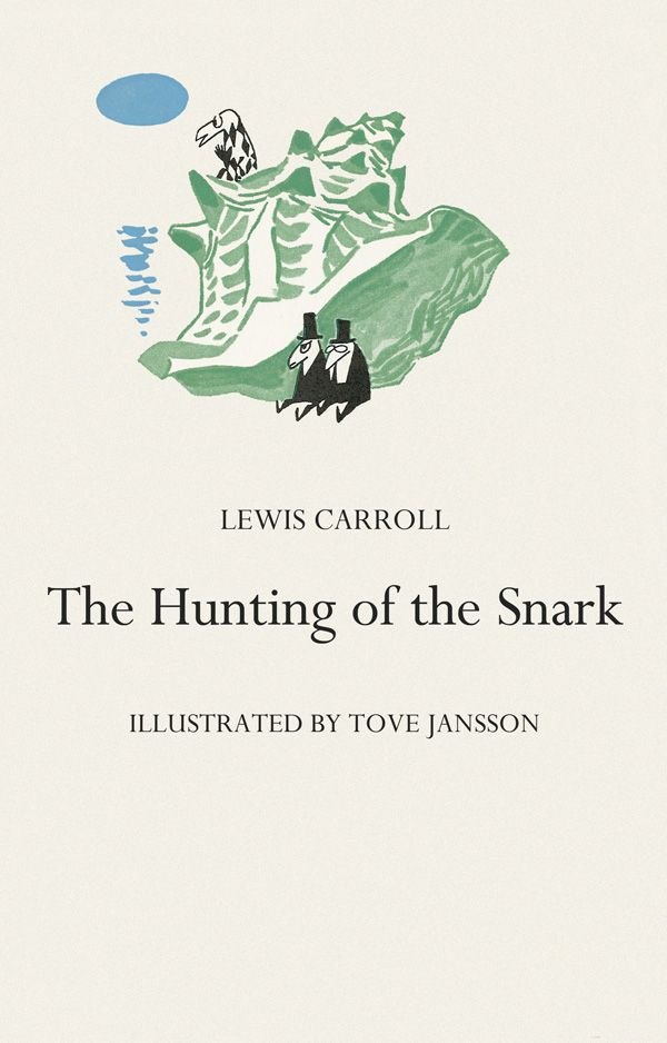 The Hunting of the Snark. Ills. by Tove Jansson