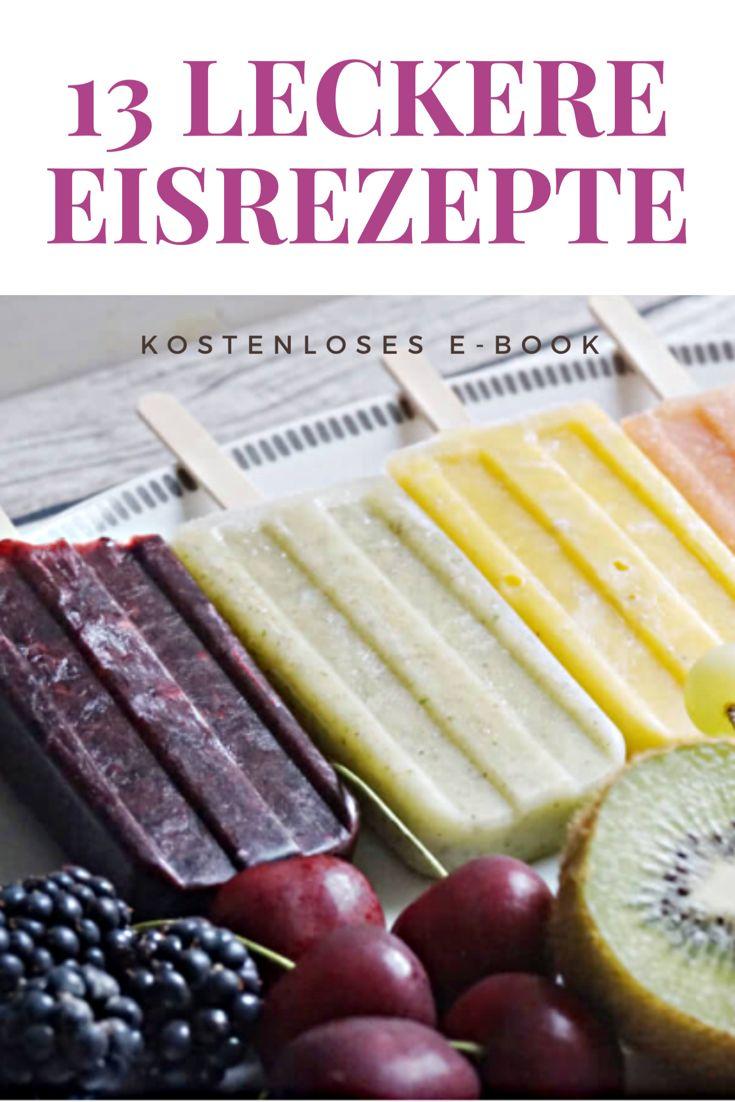 Eis selber machen: 13 Eisrezepte für Eis am Stil im kostenlosen E-Book.