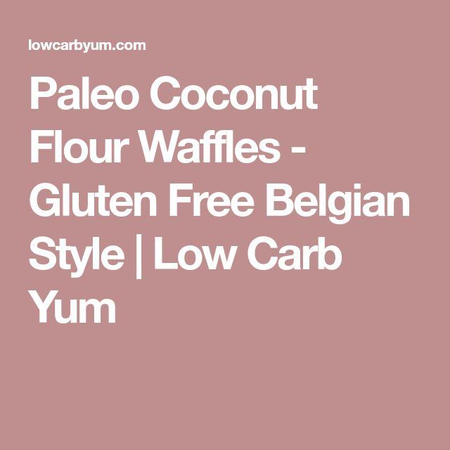 Paleo Coconut Flour Waffles - Gluten Free Belgian Style | Low Carb Yum