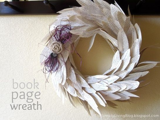 Simply Living: Another wreath? yes please.. Cute book page feather wreath