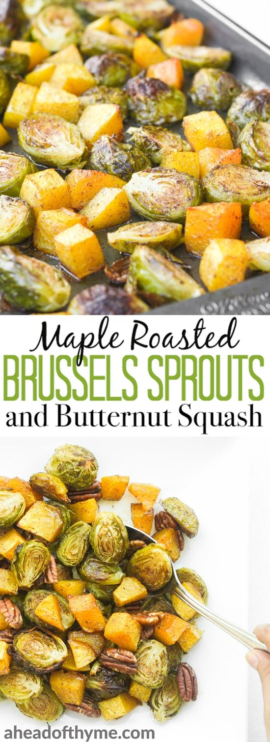 Take the stress out of entertaining with this easy, one-pan maple roasted brussels sprouts and butternut squash side dish, filled with flavour in every bite. | aheadofthyme.com via @aheadofthyme