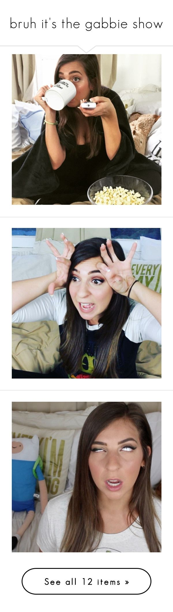 """bruh it's the gabbie show"" by wont-stop-loving-queen-rydel ❤ liked on Polyvore"