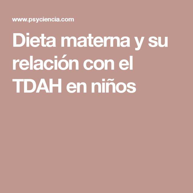 Dieta materna y su relación con el TDAH en niños