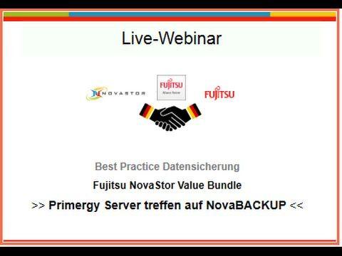 Fujitsu NovaStor Value Bundle: Datensicherungs-Webinar 7.11.14: Primergy Server treffen NovaBACKUP